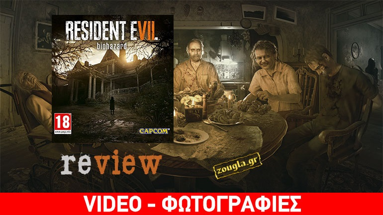 Resident Evil 7: Biohazard - Review: O τρόμος επέστρεψε!