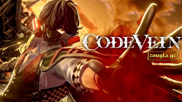 Code Vein - Preview: H «anime έκδοση» του Dark Souls