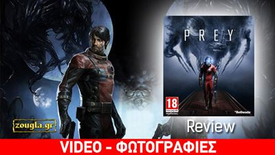 Prey - Review: Ένας action τίτλος για σκεπτόμενους gamers