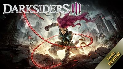 Darksiders 3 - Review: Άξιζε η αναμονή