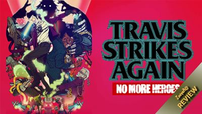 Travis Strikes Again: No More Heroes - Review: Arcade διασκέδαση για δύο παίκτες