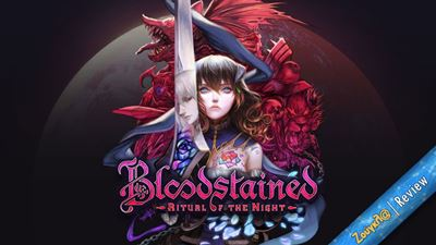 Bloodstained: Ritual of the Night - Review: Το Castlevania που περιμέναμε