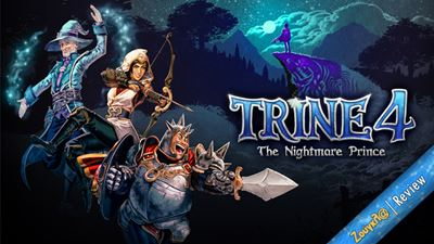 Trine 4: The Nightmare Prince - Review: Από τις καλύτερες συνεργατικές εμπειρίες