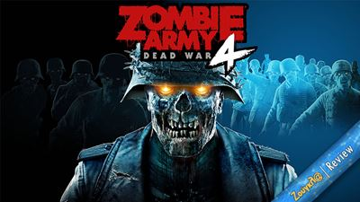 Zombie Army 4: Dead War - Review: Άμυαλη διασκέδαση