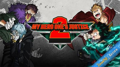 My Hero One's Justice 2 - Review: Η μεγάλη των ηρώων σχολή επιστρέφει!