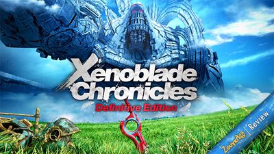 Xenoblade Chronicles: Definitive Edition - Review: Ιδανική περίπτωση remaster