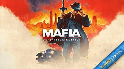 Mafia: Definitive Edition - Review: Ο «νονός» των remakes