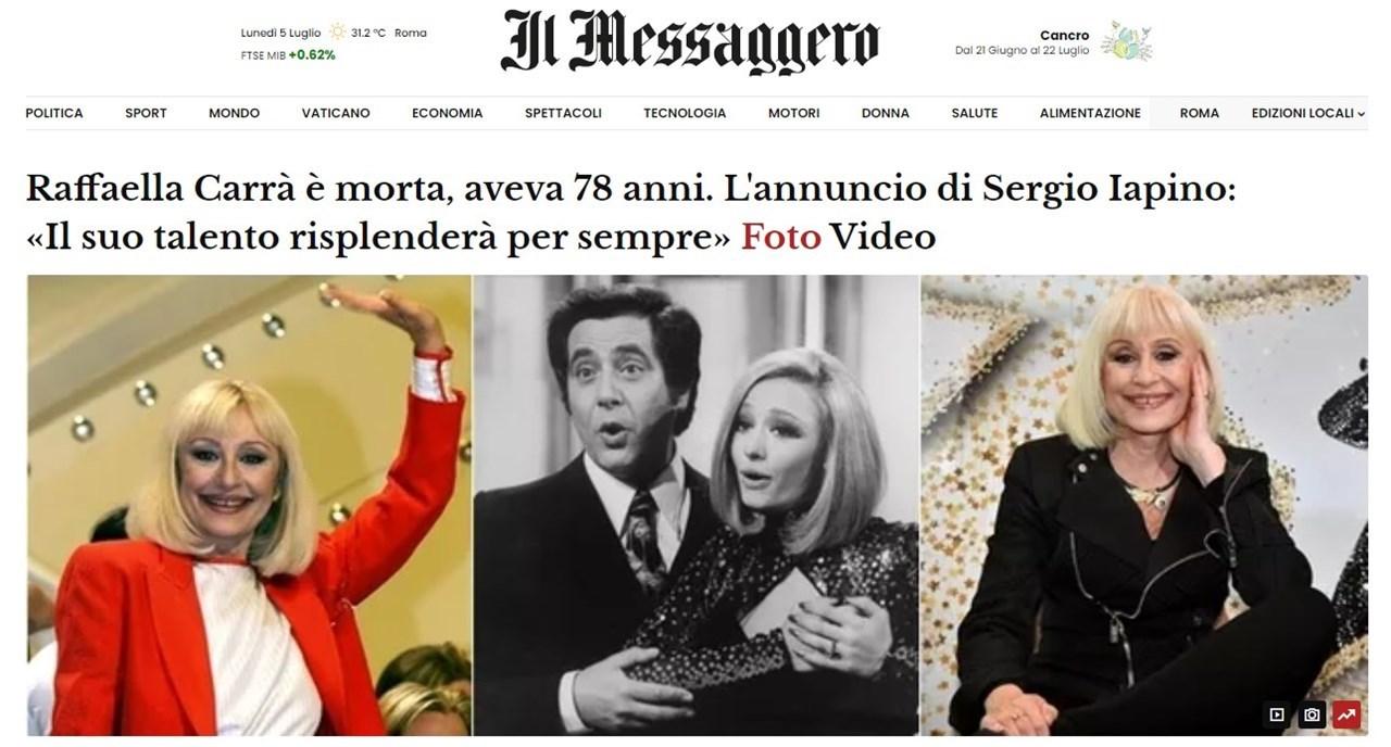 Kαι η εφημερία Messaggero έχει πρωτοσέλιδο την είδηση του θανάτου της και αναφέρεται στην ανακοίνωση του συντρόφου της